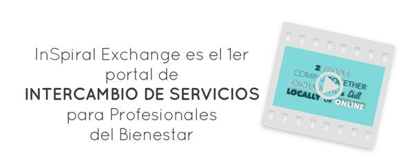 InSpiral Exchange es el primer portal de Intercambio de Servicios para Profesionales del Bienestar